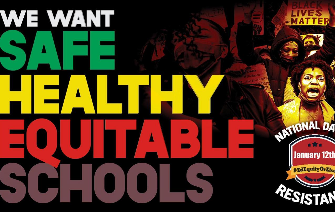 We want safe healthy equitable schools